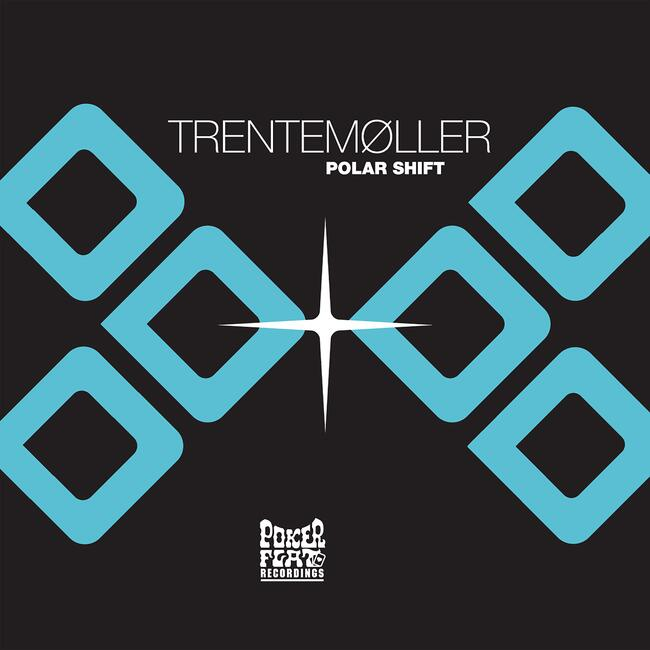 Trentemøller - Polar Shift