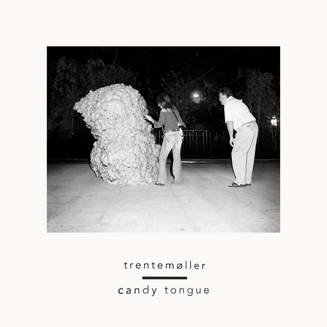 Trentemøller - Candy Tongue